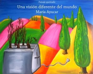 Una visión diferente del mundo-María Ayucar